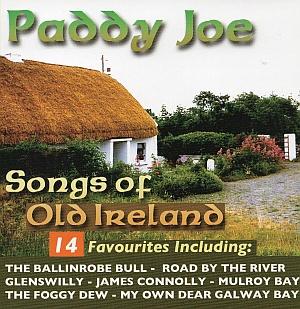 Paddy Joe- Songs Of Old Ireland