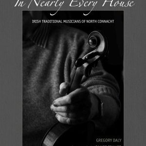 In Nearly Every House - Gregory Daly