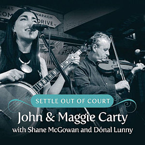 John & Maggie Carty- Settle Out Of Court